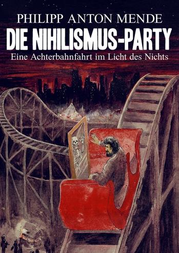 2. Auflage_Mende_Nihilismus-Party_Frontseite